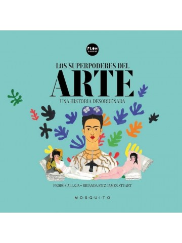 Los superpoderes del arte, una historia desordenada