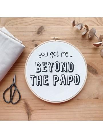 Bastidor Tou got me beyond the papo